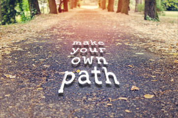 The image asks you to build your future by making your own path w
